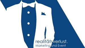 realitätsverlust - Marketing und Event